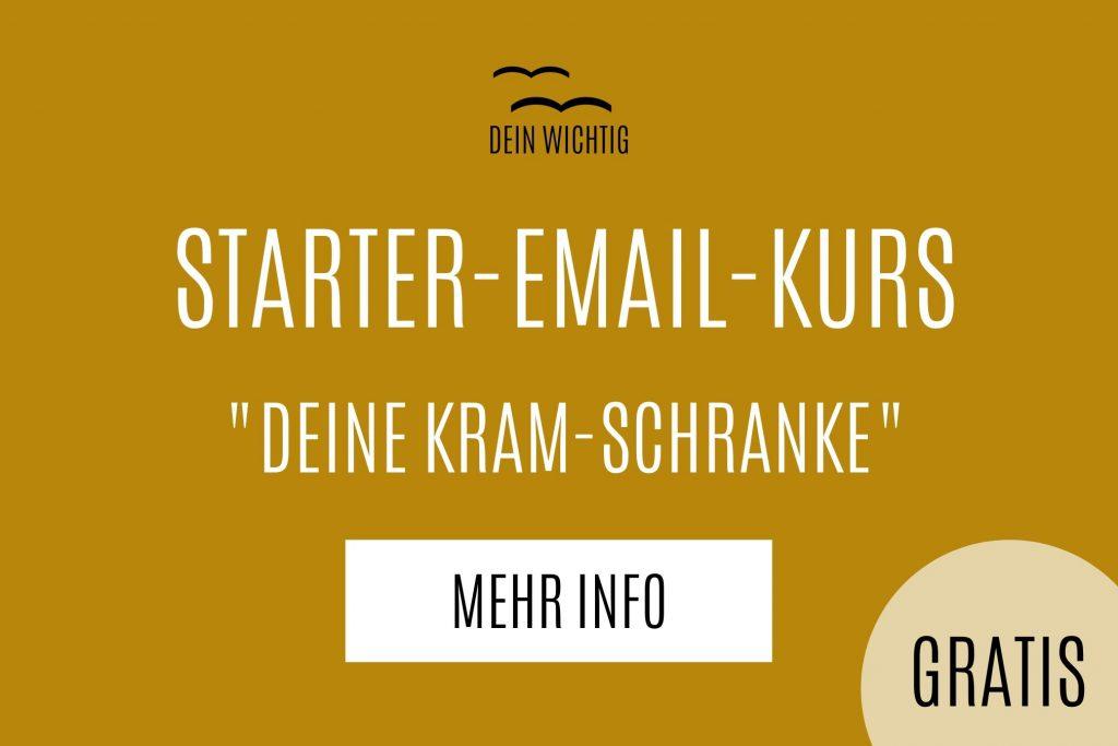 Gratis Starter-Email-Kurs von DEIN WICHTIG, hier gibt es mehr Info